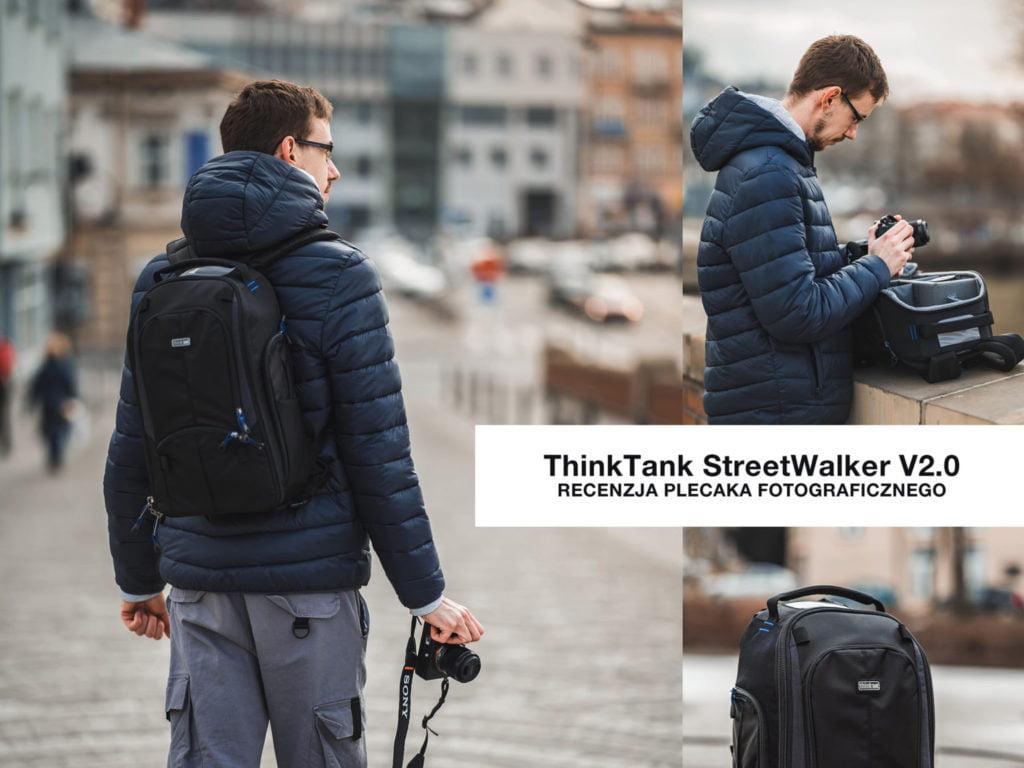 ThinkTank StreetWalker V2.0 – recenzja